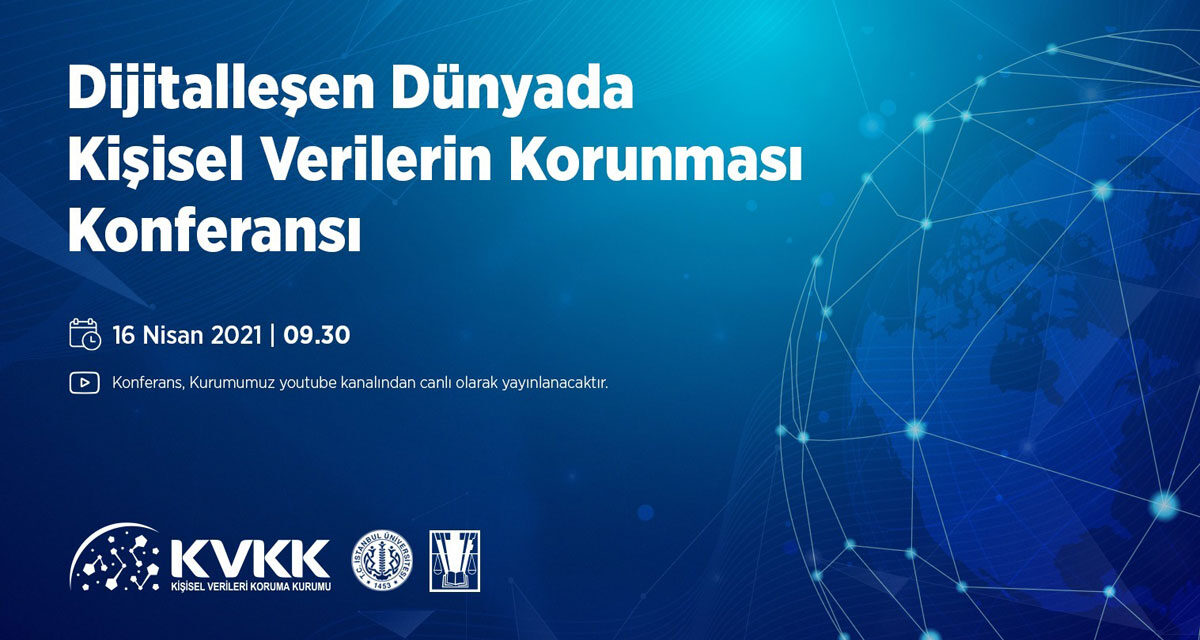 KVKK, herkese açık Kişisel Verilerin Korunması Konferansı düzenliyor