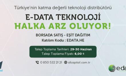 E-Data Teknoloji 29 – 30 Haziran'da halka arz ediliyor